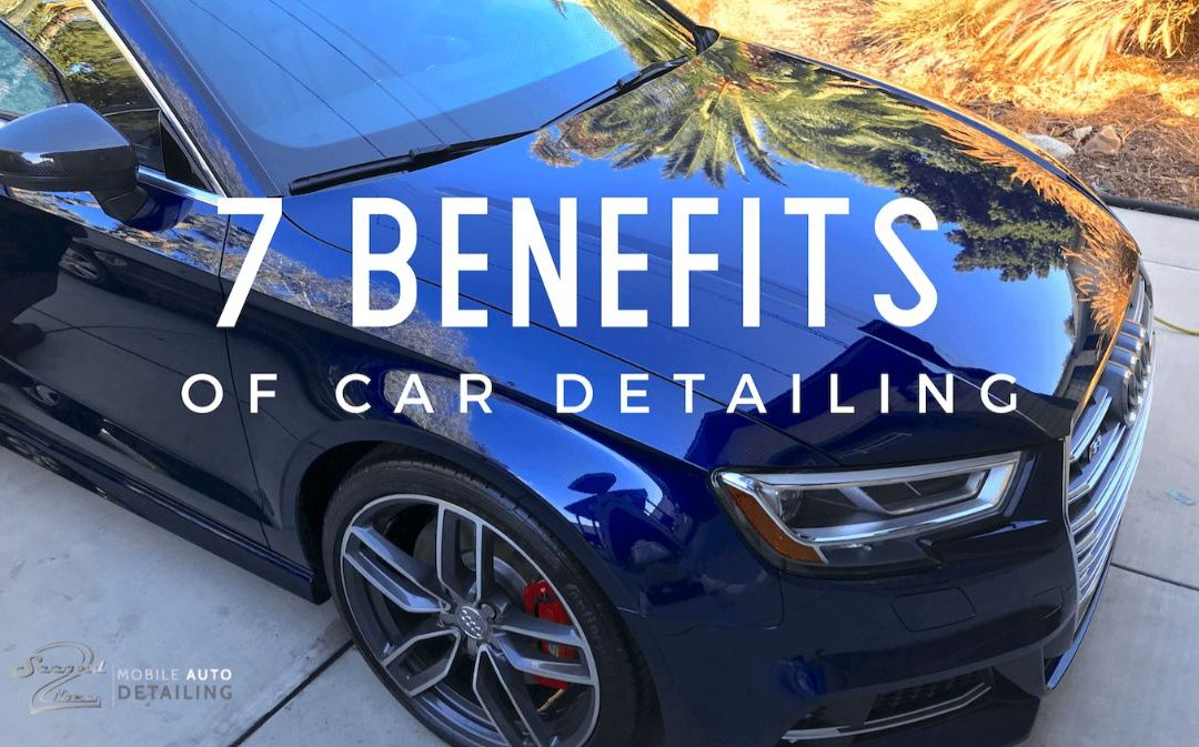 7 Benefits of Car Detailing